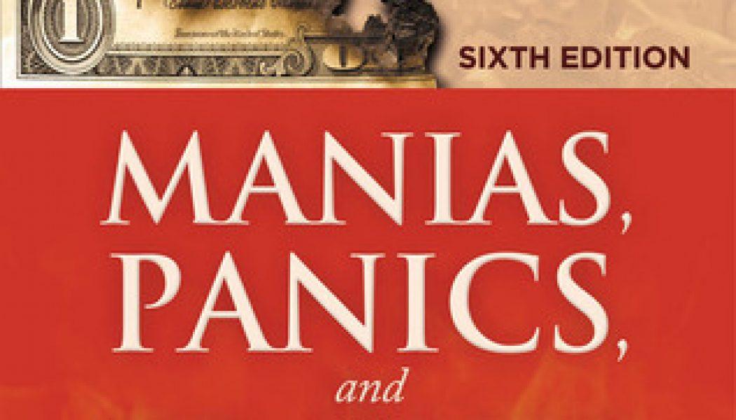 Charles Kindleberger Cinnet, Panik ve Çöküş 'Mali Krizler Tarihi' Kitabı İncelemesi